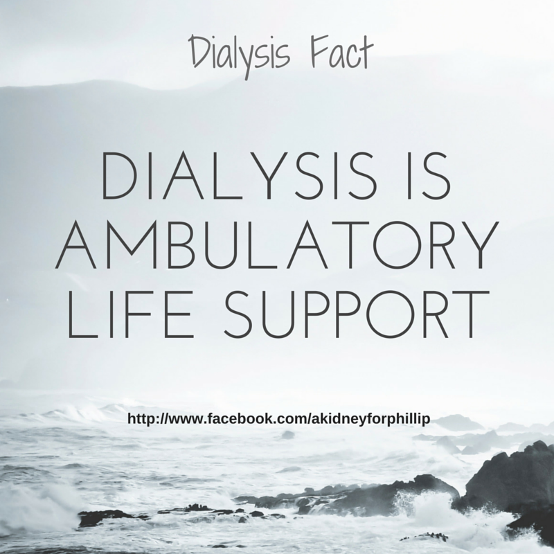 dialysis is ambulatory life support